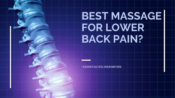 What is the best type of massage for lower back pain?